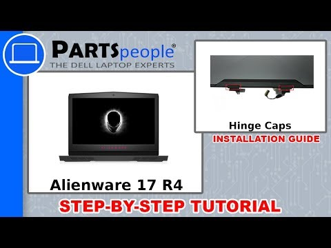 Dell Alienware 17 R4 (P12S001) Hinge Caps How-To Video Tutorial