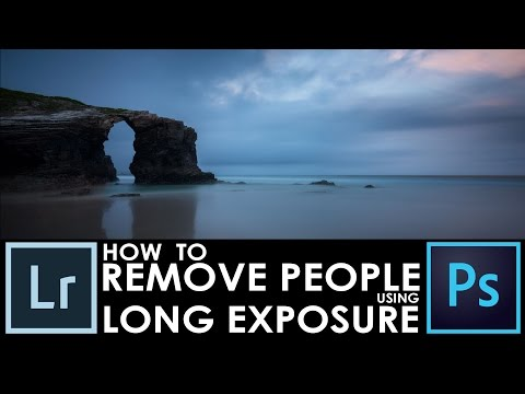 How to remove tourists from photos /w long exposure / Adobe Lightroom + Photoshop tutorial