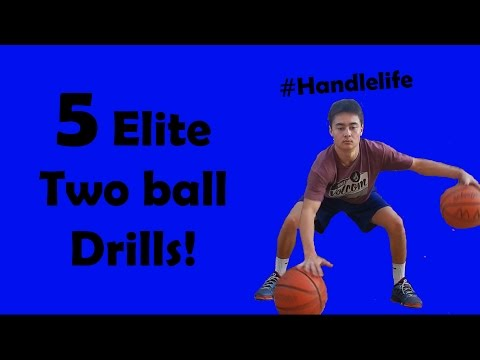 5 Elite Two Ball Drills- How to Get an Elite Handle