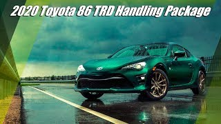 New 2020 Toyota 86 TRD Handling Package Unveiled