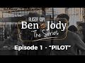 FILOSOFI KOPI THE SERIES Ben Jody Ep 1 Pilot