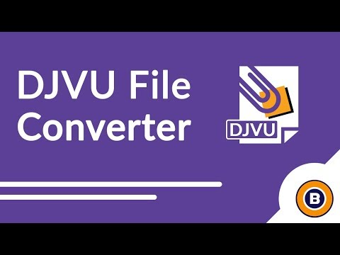 Convert DJVU Files to PDF, DJVU to TIFF, DJVU to Word - How To