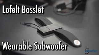A Wearable Subwoofer: Lofelt Basslet Hands On @ CES 2017