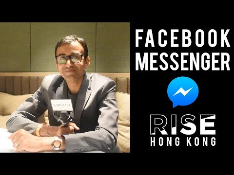 How Facebook Messenger Will Change Your Business   RISE Hong Kong