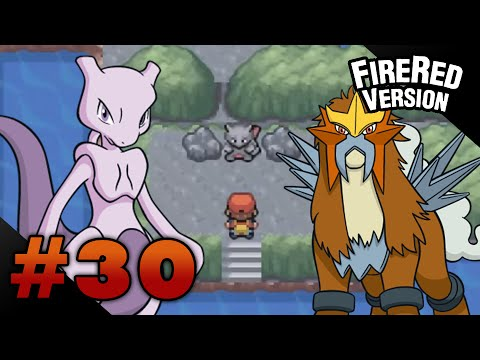 Let's Play Pokemon: FireRed - Part 30 - MEWTWO & ENTEI