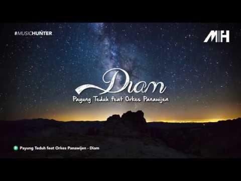 Payung Teduh - Diam (feat. Orkes Panawijen)