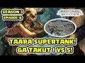 Taara SuperTank Dikroyok 5 Ga Mempan Guide S3 Ep16 Arena Of Valor mp3