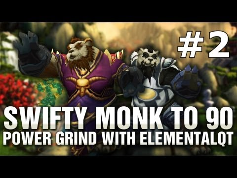 swifty Monk to 90 Powergrind with Elementalqt part 2