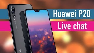 Huawei P20 Pro: The new Nokia PureView? Live chat!