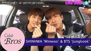 Download Shinhwa Minwoo & BTS Jungkook, Celeb Bros S8 EP1 ″BTS, Be A Legend!″ Video