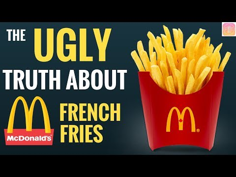 The Ugly Truth about McDonald's French Fries - SCIENTIFIC PROOF!