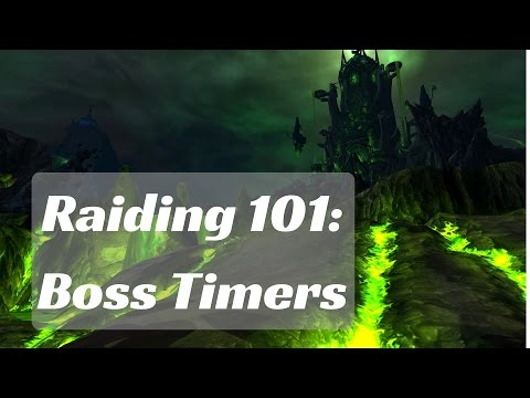 Raiding 101: Keeping Track of Boss Timers WoW Legion