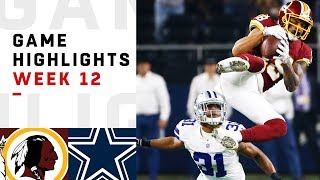 Redskins vs. Cowboys Week 12 Highlights | NFL 2018