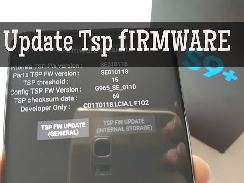 Samsung Galaxy S9+ Update Touch Screen Panel  Firmware (FOR MORE RESPONSIVENESS)