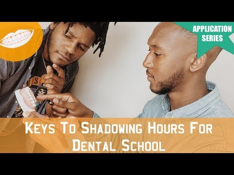 Shadowing Hours For Dental School | **DENTAL SCHOOL APPLICATION SERIES** || FutureDDS
