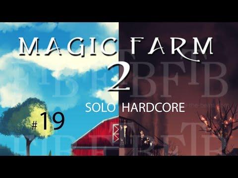 Magic Farm 2 Solo Hardcore #19: Rice, Rice, Baby!