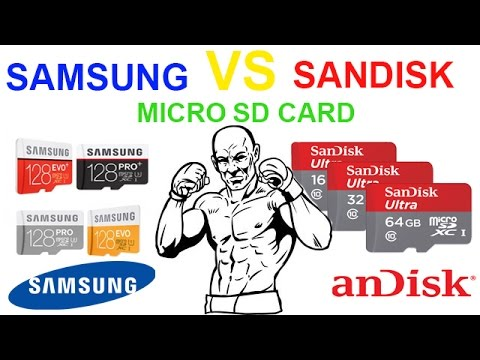 Samsung VS Sandisk Micro sd card