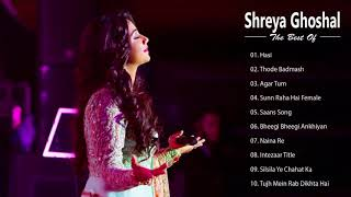 Shreya Ghoshal Romantic hindi SOngs - Best Of Shreya Ghoshal   Latest Bollywood Hindi Songs