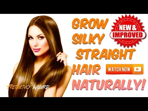 GROW SUPER SILKY STRAIGHT HAIR FAST NATURALLY! **NEW & IMPROVED**