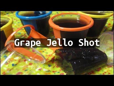 Recipe Grape Jello Shot