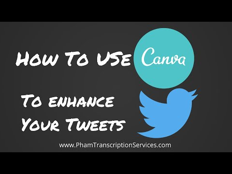 How to use Canva to enhance Twitter tweets adding a picture and/or graphic