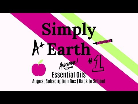 SIMPLY EARTH | AUGUST SUBSCRIPTION BOX  | BACK TO SCHOOL
