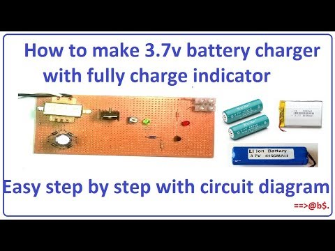 How to make 3.7v battery charger with fully charge indicator - very easy