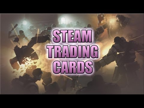 Steam Trading Cards - Crafting, Badges and Experience Explained