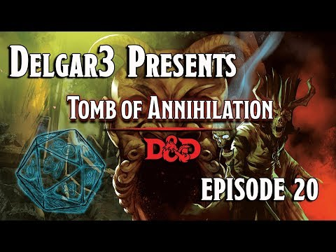 Tomb of Annihilation - D&D 5e Gameplay - Dungeons and Dragons Campaign Episode 20 - Session 8.1