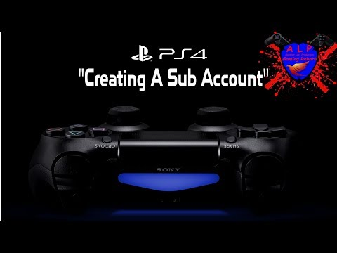 PlayStation 4 Creating A Sub Account