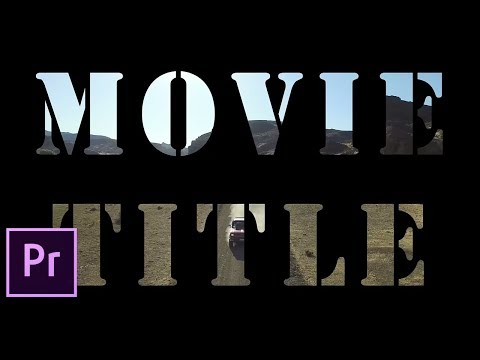 How to Make a Movie Title in Premiere Pro