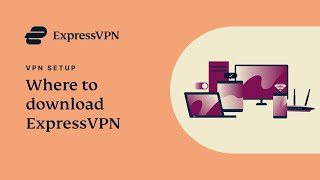 Download the ExpressVPN app for Windows, Mac, Android, iOS, and Linux devices