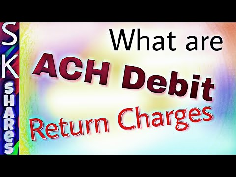What are ACH Return charges and How much are you charged?