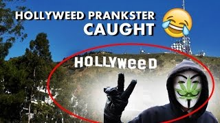 Hollywood Sign Changed To Hollyweed New Year Prankster Caught video