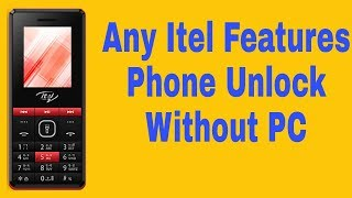 Without PC unlock ITEL mobile security code in 2 Min