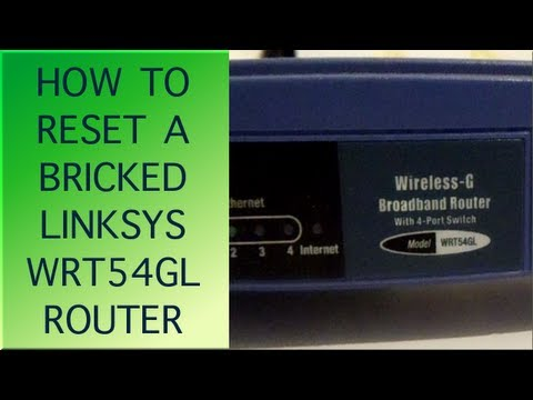 How to reset a 'Bricked' Linksys WRT54GL running OpenWRT firmware