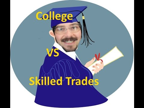 College vs Skilled Labor.  Can you make good money without a Bachelors Degree?