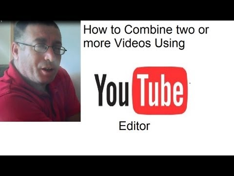 How to Combine Two Videos or more Using Youtube Editor