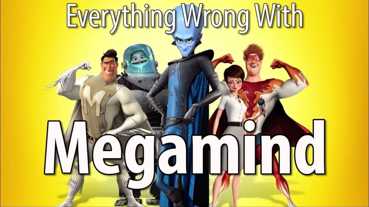 Everything Wrong With Megamind In 15 Minutes Or Less