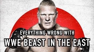 Episode #376: Everything Wrong With WWE Beast In The East