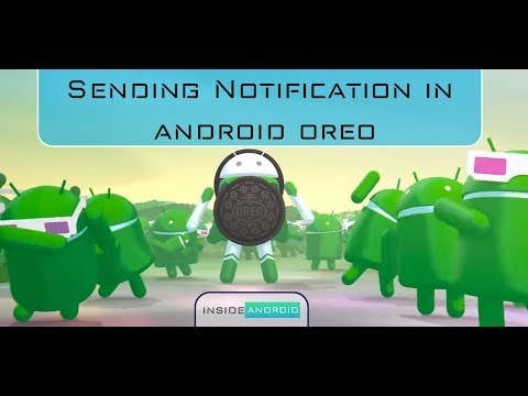 Part 3 Sending Notification in Andorid Oreo Create channel for andorid oreo