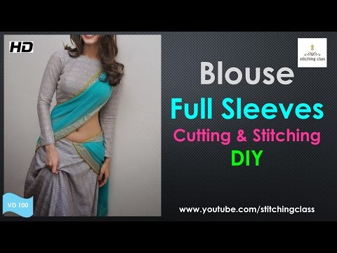 Blouse Full Sleeves Cutting and Stitching