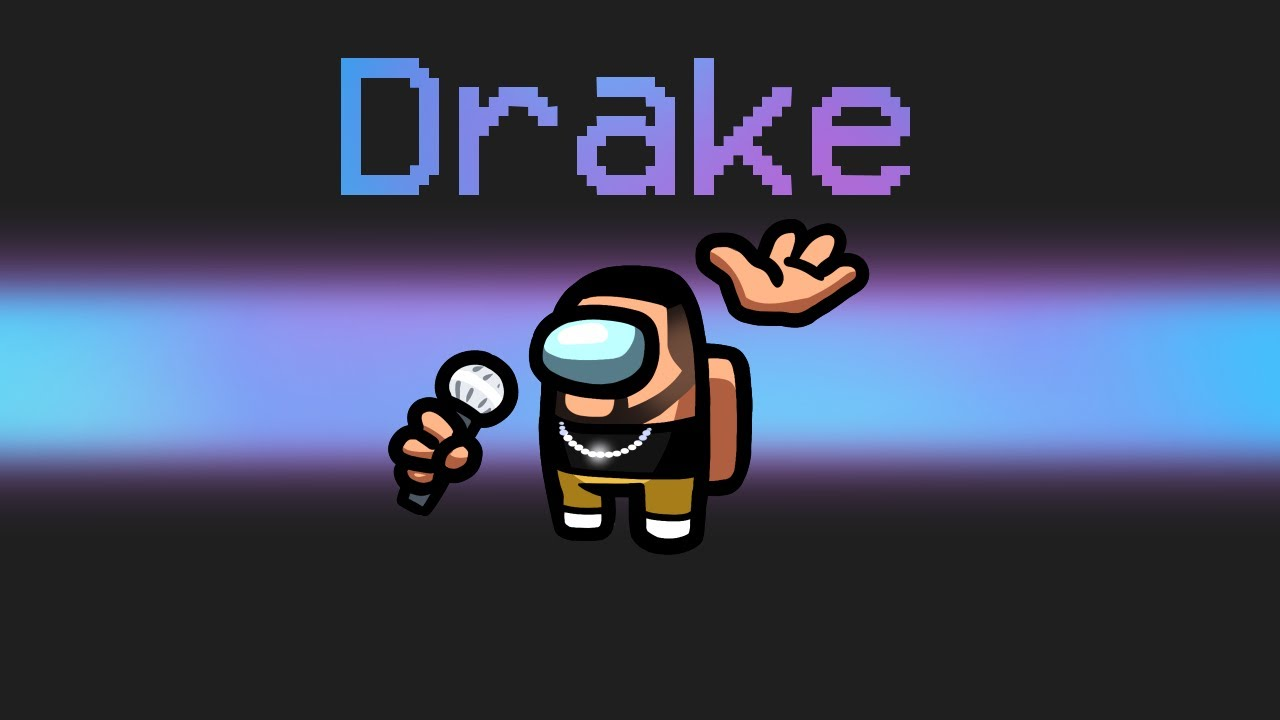 *NEW* DRAKE Imposter in Among Us