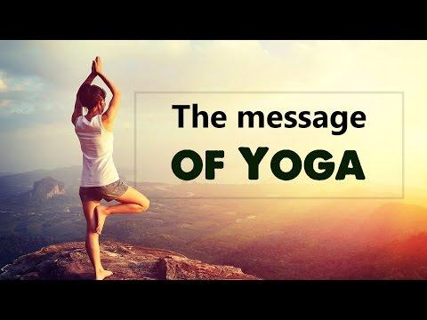 Spiritual Awakening - The message of Yoga
