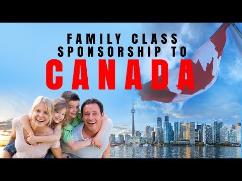 FAMILY CLASS SPONSORSHIP TO CANADA
