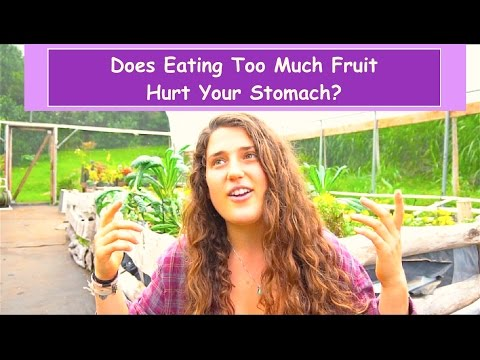 Does Eating Too Much Fruit Hurt Your Stomach?