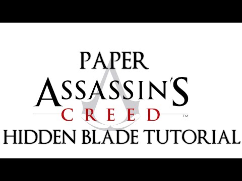 How to make a Paper Assassin's Creed Hidden Blade[Tutorial]