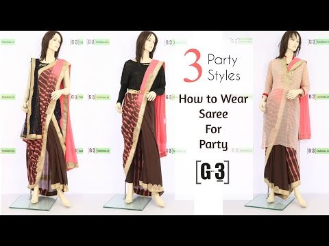 How to Wear a Saree for Party in 3 Different Styles | G3fashion