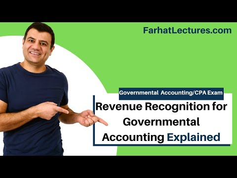 Revenue Recognition for Governmental Accounting    CPA Exam FAR   Government Accounting Course