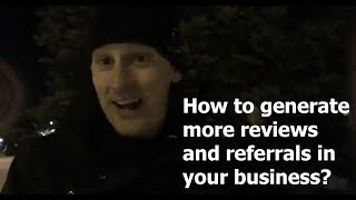 How to generate more reviews and referrals in your business